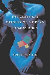 The Classical Origins of Modern Homophobia