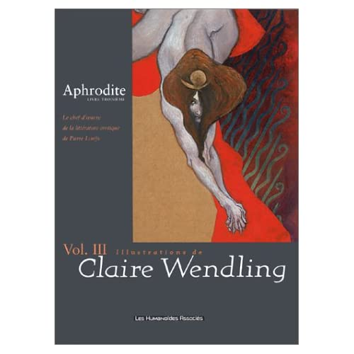 Aphrodite, Tome 3 : Avec Wendling