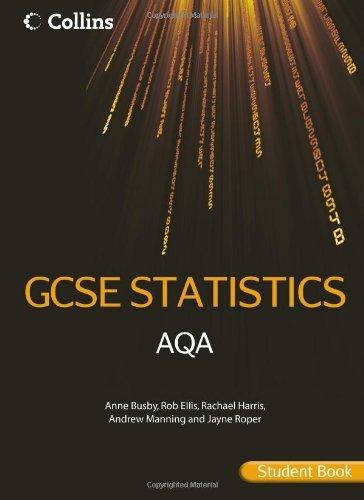 Collins GCSE Statistics – AQA GCSE Statistics Student Book
