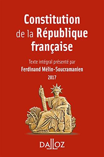 Constitution de la République française 2017 - 14e éd.