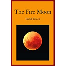 The Fire-Moon (English Edition)