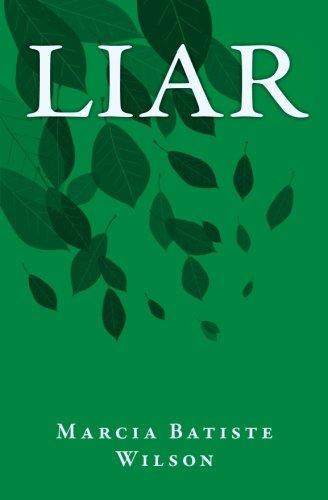 Liar: Volume 1