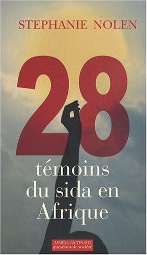28 Témoins du sida en Afrique
