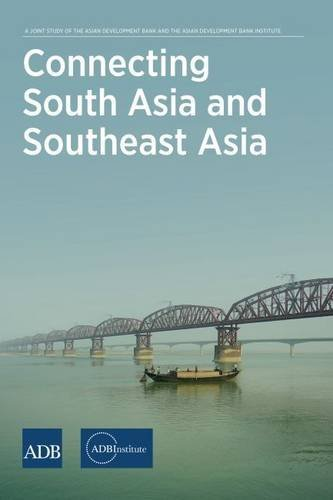 connecting-south-asia-and-southeast-asia-by-asian-development-bank-institute-2015-07-30