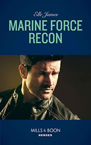 Marine Force Recon (Mills & Boon...