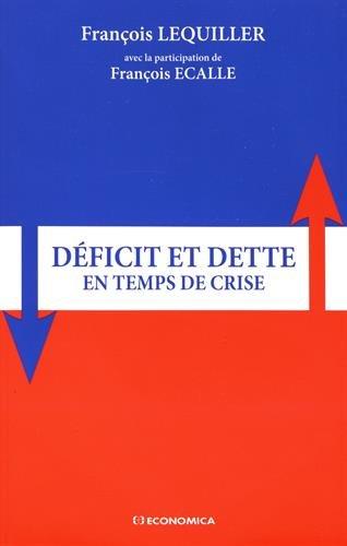 Déficit et dette en temps de crise par LEQUILLER François