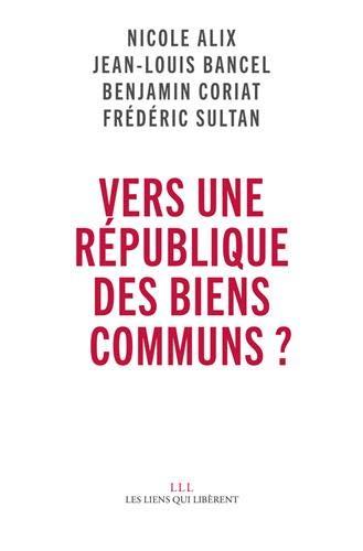 Vers une république des biens communs ? par Collectif