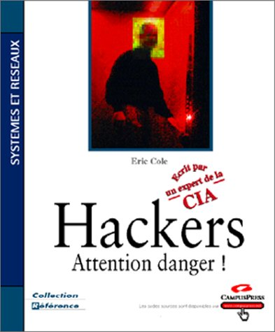 Hackers : Attention danger !