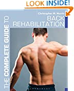 #5: The Complete Guide to Back Rehabilitation (Complete Guides)