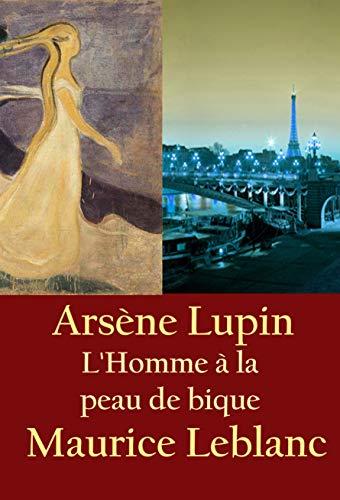 Couverture du livre L'Homme à la peau de bique: Arsène Lupin
