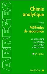 CHIMIE ANALYTIQUE. Tome 2, Méthodes de séparation, 3ème édition
