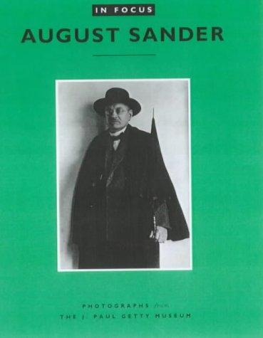 In Focus Auguste Sander /Anglais: Laszlo Moholy-Nagy