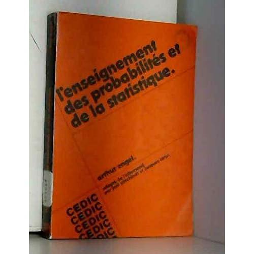 L'enseignement des probabilités et de la statistique, Volume 1