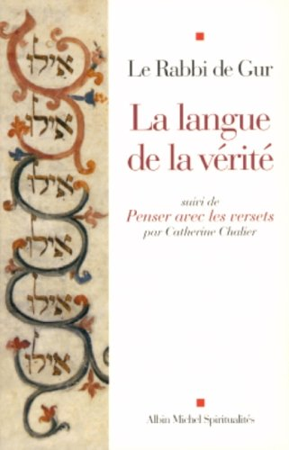 Langue de La Verite (La) (Spiritualites Grand Format) par Rabbi Le