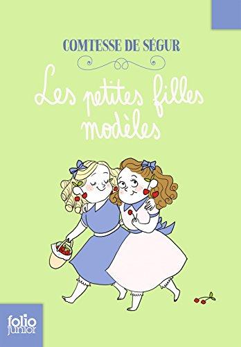 Les petites filles modèles (Folio Junior t. 134) par Comtesse de Ségur