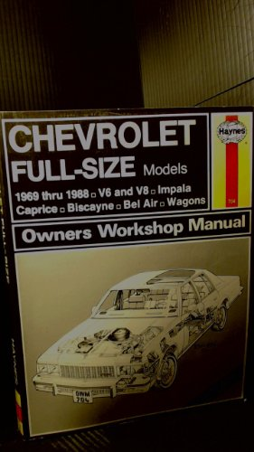 Chevrolet Full-size Models 1969-88 V6 and V8 Owner's Workshop Manual Chevrolet Cavalier Owners Manual