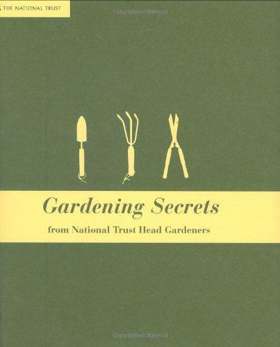 Gardening Secrets: From National Trust Experts (National Trust Home & Garden)