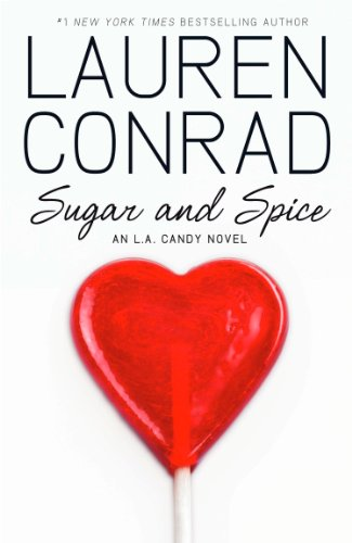 Sugar and Spice (LA Candy, Book 3) (English Edition)