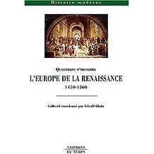 L'Europe de la Renaissance (1470-1560)