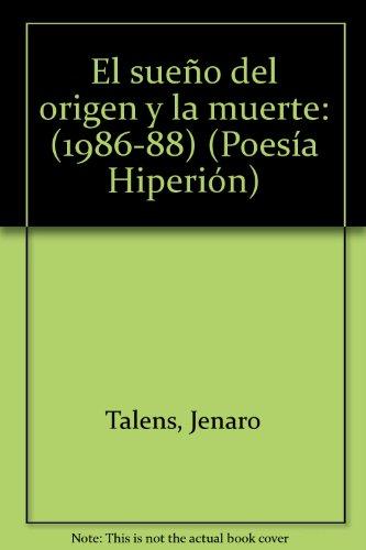 El sueño del origen y la muerte (Poesía Hiperión) por Jenaro Talens