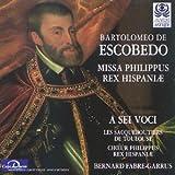 Missa Philippus Rex Hispaniae