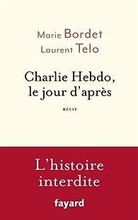 Charlie Hebdo, le jour d'après par Marie Bordet