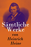 Sämtliche Werke von Heinrich Heine