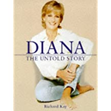 Diana:The Untold Story (Diana Princess of Wales)