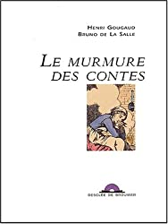Le murmure des contes (CD audio inclus)
