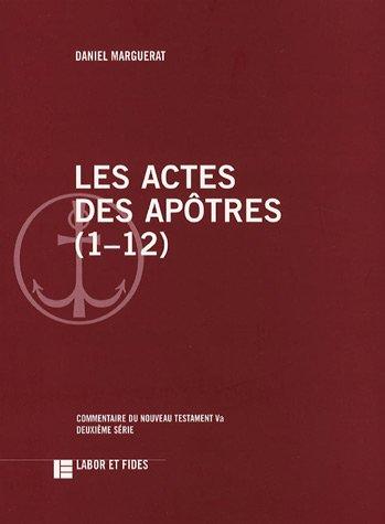 Les Actes des apôtres (1-12) : Commentaire du Nouveau Testament Va