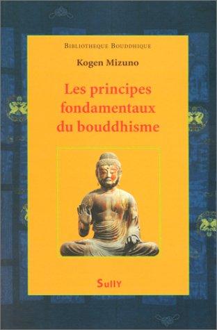 Les Principes fondamentaux du bouddhisme