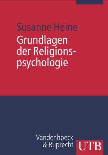 Grundlagen der Religionspsychologie: Modelle und Methoden (Uni-Taschenbücher M)