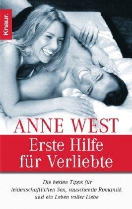 Erste Hilfe für Verliebte: Die besten Tips für leidenschaftlichen Sex. rauschende Romantik und ein...