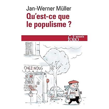 Qu'est-ce que le populisme?: Définir enfin la menace