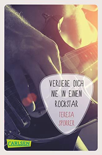 Verliebe dich nie in einen Rockstar (Die Rockstar-Reihe 1)