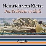 Das Erdbeben in Chili, 1 Audio-CD - Heinrich von Kleist