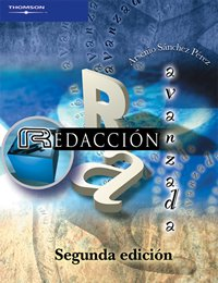 Redaccion avanzada/ Advance Writing por Arsenio Sanchez Perez