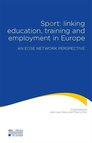 Sport: linking education, training and employment in Europe: An EOSE Network Perspective