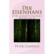 Der Eisenhans: Ein Gnostisches Maerchen