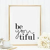 Kunstdruck, Sprüche Poster: Be You Tiful | Hochwertiges und festes Premiumpapier | Ohne Rahmen