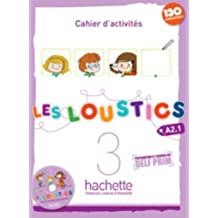 Les Loustics: Niveau 3 Cahier D'Activites En Couleurs + CD Audio