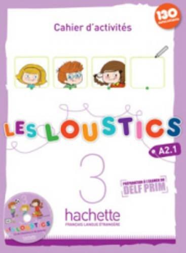 Les loustics. Cahier d'activites. Con espansione online. Con CD Audio. Per la Scuola elementare: 3 por Marianne Capouet
