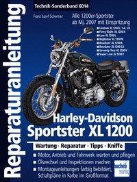 Reparatur-Anleitung Band 6014 für HARLEY DAVIDSON Sportster XL 1200 ab 2007, Wartung, Reparatur,...