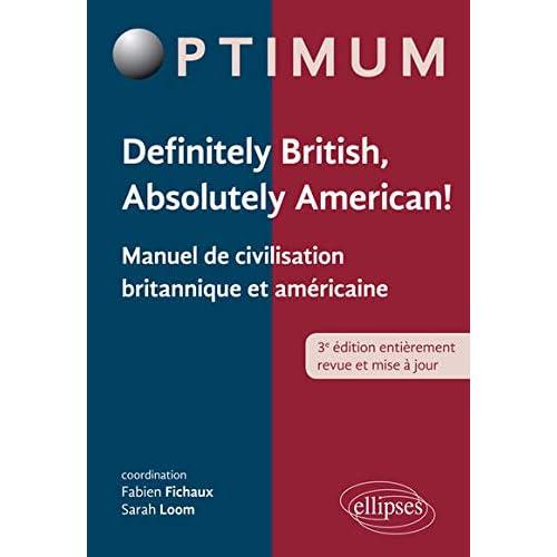 Definitely British Absolutely American ! Manuel de Civilisation Britannique et Américaine