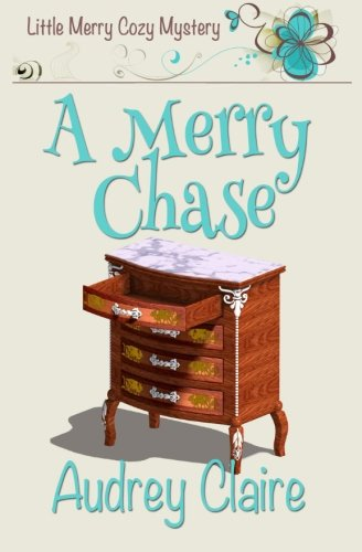 A Merry Chase: Volume 1 (Little Merry Mystery)