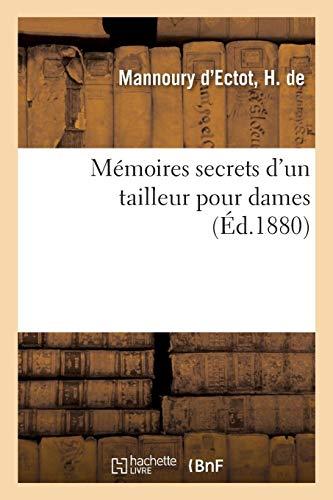 Mémoires secrets d'un tailleur pour dames par H. de Mannoury d'Ectot