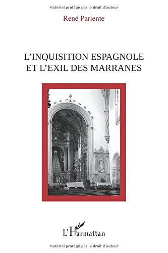 Inquisition espagnole et l'exil des marranes