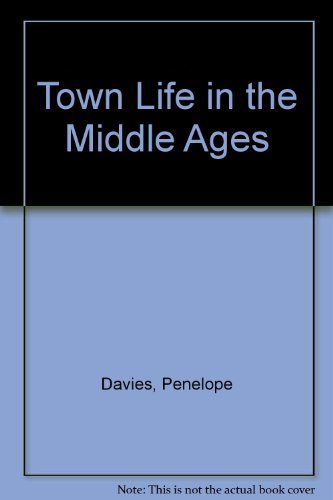 Town life in the Middle Ages