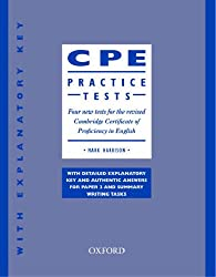 CPE Practice Tests: Practice Tests (with Explanatory Key): Four new tests for the revised Cambridge Certificate of Proficiency in English
