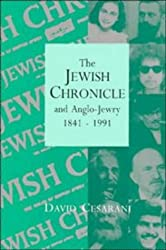 The Jewish Chronicle and Anglo-Jewry, 1841-1991